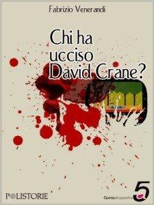 -Chi ha ucciso David Crane?