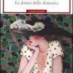La donna della Domenica | Guide Self Publishing e scrittura online - Storia Continua