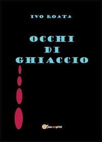 OcchidiGhiaccio cover   Guide Self Publishing e scrittura online - Storia Continua