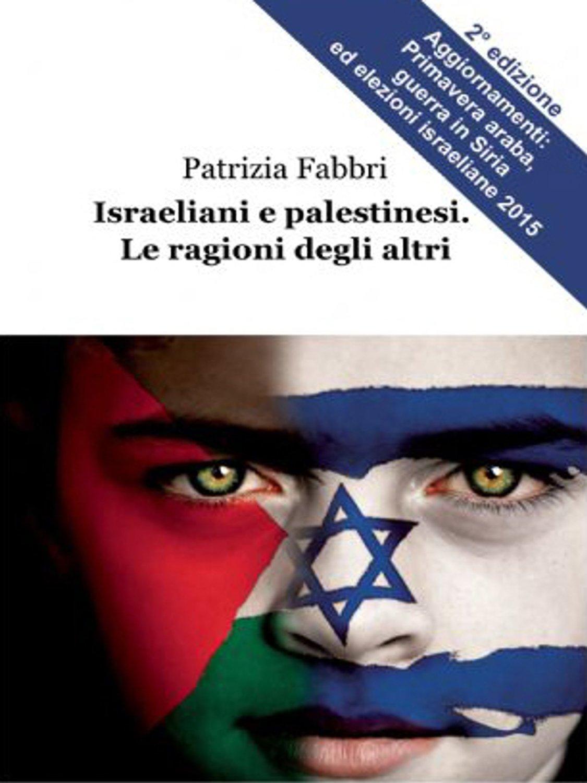 IsraelianiPalestinesi cop | Guide Self Publishing e scrittura online - Storia Continua