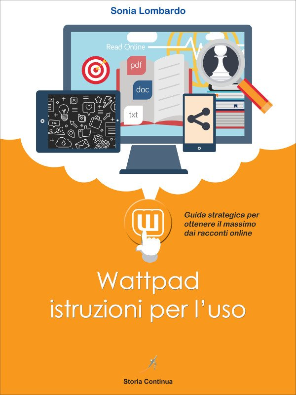 COP WATTPAD int   Guide Self Publishing e scrittura online - Storia Continua