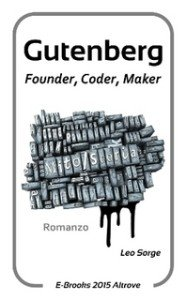 Copertina Gutenberg: founder, coder, maker