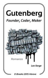 Copertina Gutenberg: founder, coder, maker