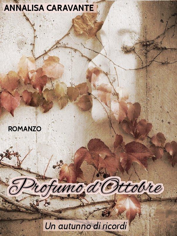 """""""Profumo d'Ottobre"""", romanzo storico in adozione"""