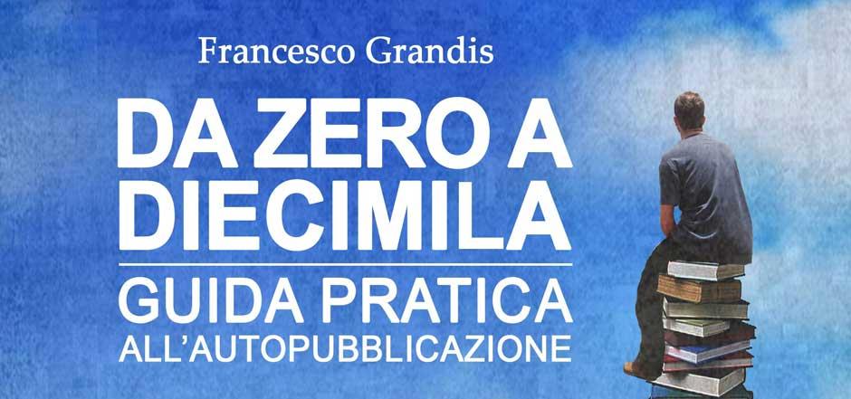 dazeroadiecimila banner sito web | Guide Self Publishing e scrittura online - Storia Continua