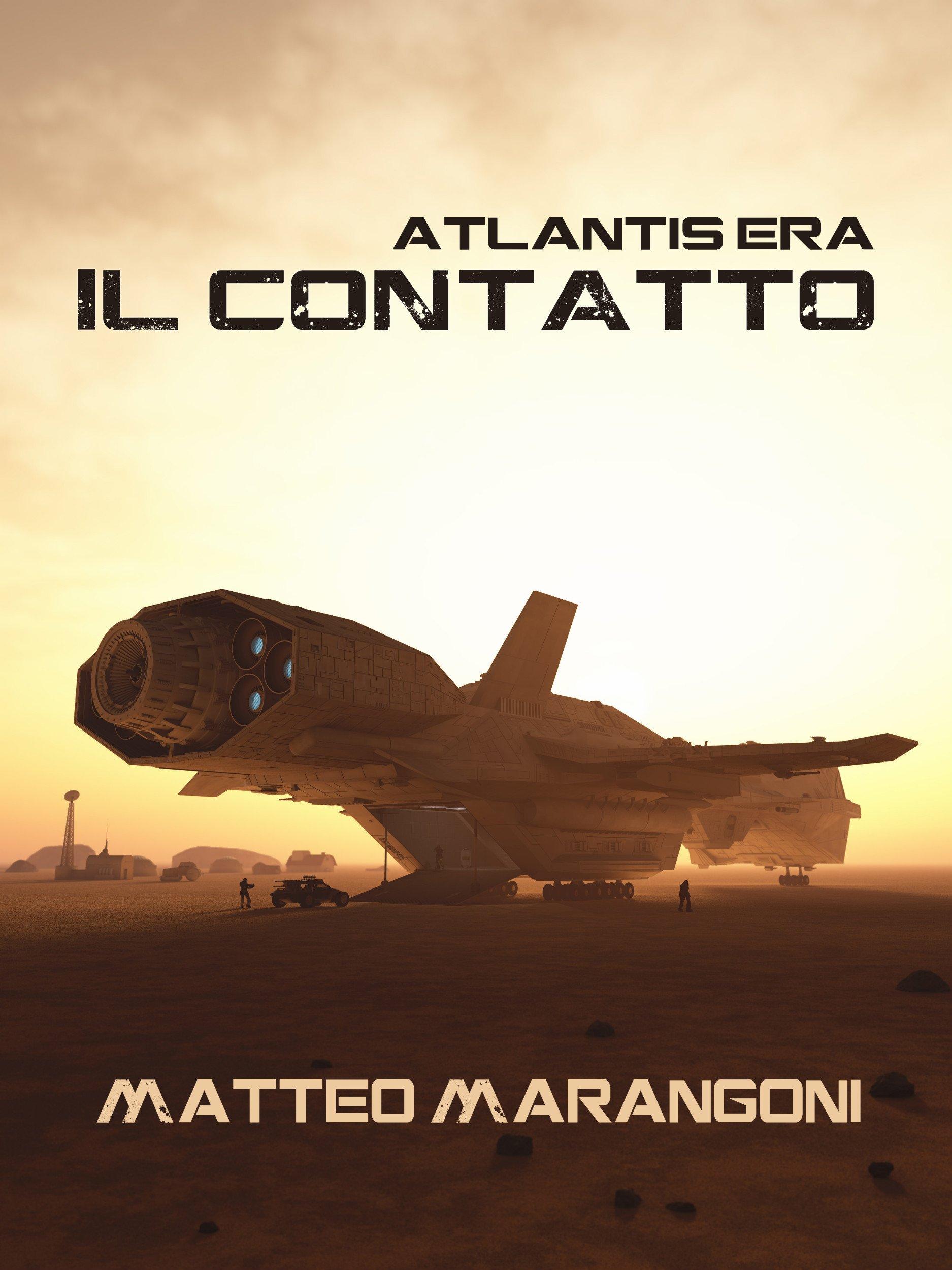 Atlantis Era Il Contatto | Guide Self Publishing e scrittura online - Storia Continua